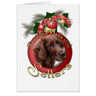 Christmas - Deck the Halls - Setters Greeting Card