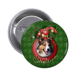 Christmas - Deck the Halls - Shelties Buttons