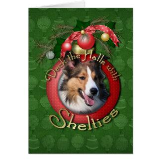 Christmas - Deck the Halls - Shelties Greeting Card