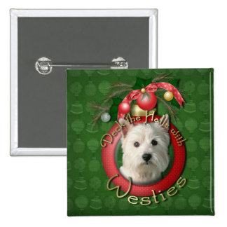 Christmas - Deck the Halls - Westies Button