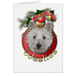 Christmas - Deck the Halls - Westies - Tank Greeting Card