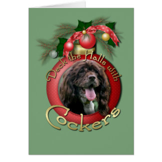 Christmas - Deck the Halls with Cockers Card