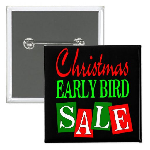 Christmas Early Bird Sale Buttons