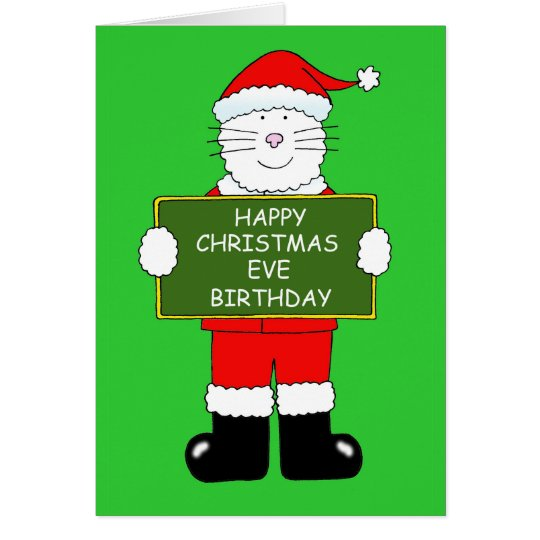Christmas Eve Birthday Cat in Santa outift Card