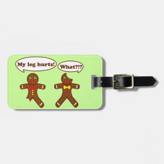 Christmas Gingerbread Humor Luggage Tag