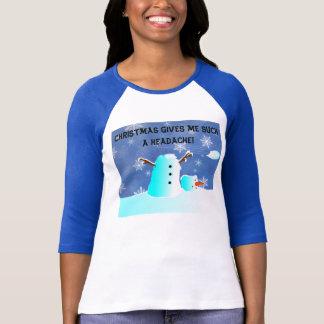 Christmas Gives me such a headache! T-Shirt