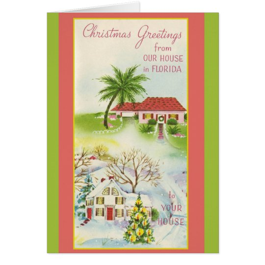 Christmas Greetings from Our House in Florida! Card