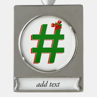 #Christmas #HASHTAG - Hash Tag Symbol Silver Plated Banner Ornament