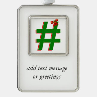 #Christmas #HASHTAG - Hash Tag Symbol Silver Plated Framed Ornament