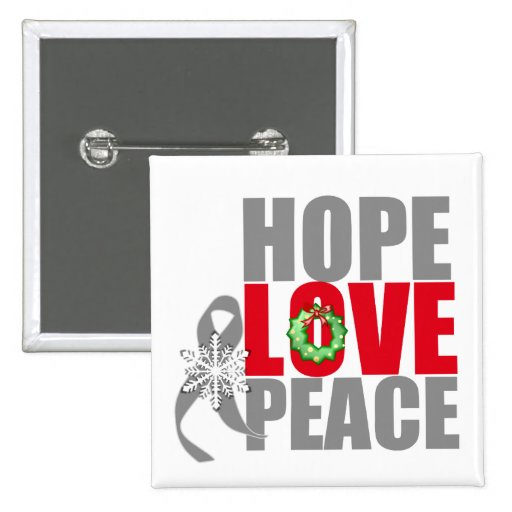 Christmas Holiday Hope Love Peace Brain Cancer Pinback Button