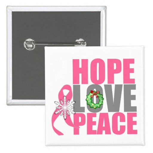 Christmas Holiday Hope Love Peace Breast Cancer Pin