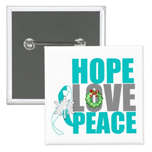 Christmas Holiday Hope Love Peace Cervical Cancer Pinback Buttons