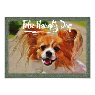 Christmas Holiday Humor - Feliz Naughty Dog Card