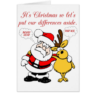 Christmas Humor: Stop Fighting & Reconcile Funny Card