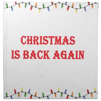 Christmas is back again napkin