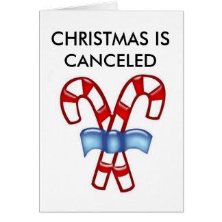 CHRISTMAS IS CANCELED CARD