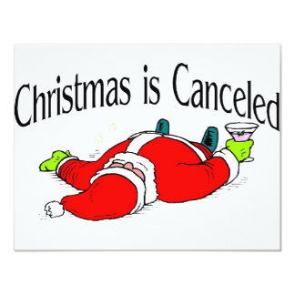 Christmas Is Canceled Drunk Santa 11 Cm X 14 Cm Invitation Card