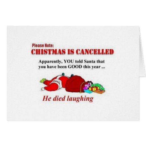 Christmas Is Cancelled Greeting Cards