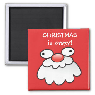 Christmas is CRAZY! santas silly face magnet Fridge Magnets