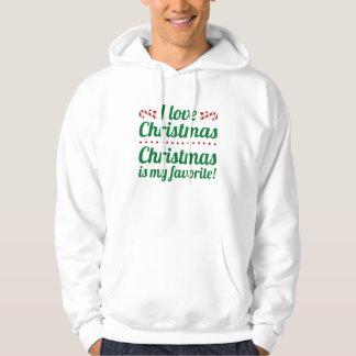 Christmas Is My Favorite Hoodie