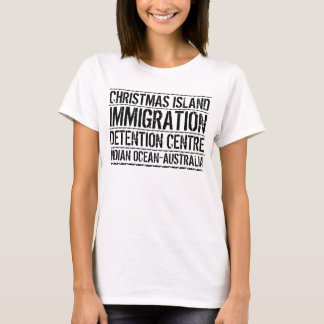 Christmas Island Immigration Detention Centre T-Shirt