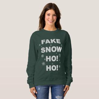 Christmas party, fun wear: Fake Snow Ho! Ho! Sweatshirt