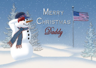 6bce54ca16bd Christmas - Patriotic - Daddy -Snowman Saluting Holiday Card