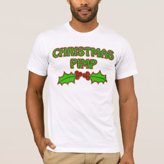 Christmas Pimp - Holly T-Shirt