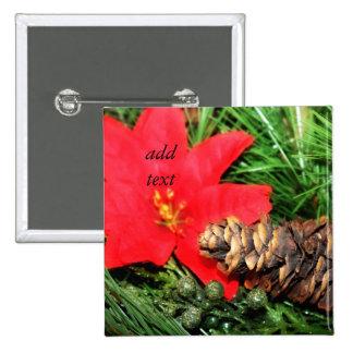 Christmas Pine Cone Poinsettia Pinback Button