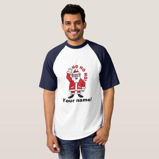 Christmas Santa Claus HO HO HO! (P) T-Shirt