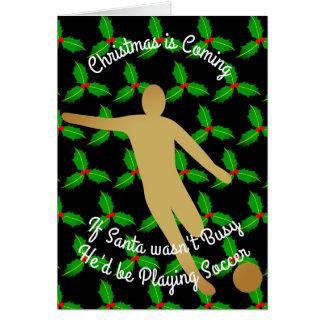 Christmas Santa Would be Playing Soccer Card