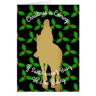 Christmas Santa Would be Riding Card