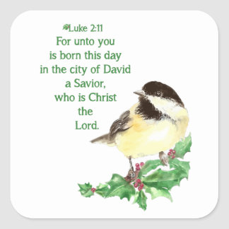 Christmas Scripture Luke 2:11 Chickadee Holly art Square Sticker
