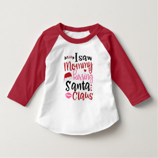 Christmas Shirt I saw Mommy Kissing Santa Claus