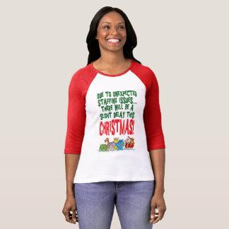 Christmas staff issues T-Shirt