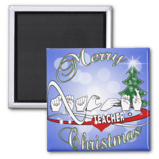 CHRISTMAS TEACHER FINGERSPELLED ASL MAGNET