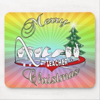 CHRISTMAS TEACHER FINGERSPELLED ASL MOUSE PAD