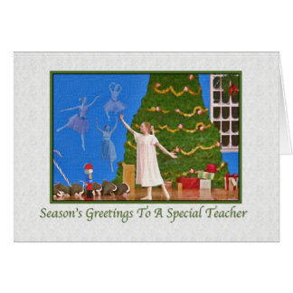 Christmas, Teacher, Nutcracker Ballet Greeting Card