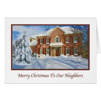 Christmas To Neighbors,  Snowy Home Scene Card