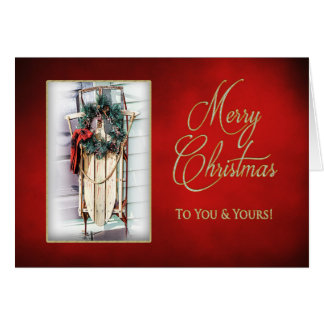 CHRISTMAS - Vintage Sleigh - To You and Yours Card