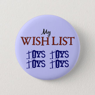 Christmas Wish List Toys Toys Blue Pin Button