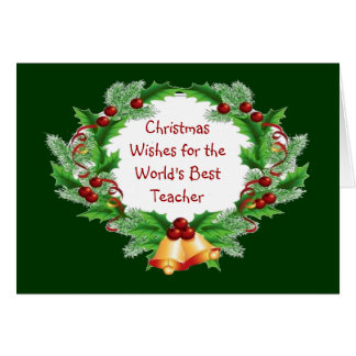 Christmas Wishes Holly Berry Wreath for Teacher Greeting Card