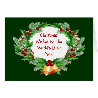 Christmas Wishes Mom Holly Berry Wreath Greeting Card