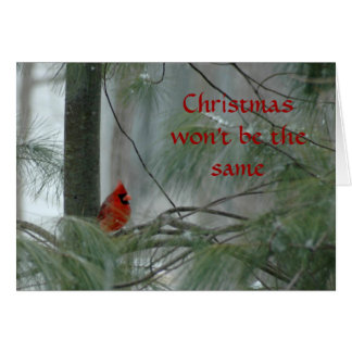 Christmas won't be the same.. card