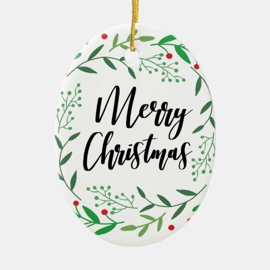 Christmas Wreath, Merry Christmas, Happy Holidays Ceramic Ornament