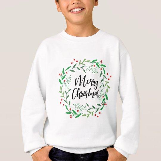 Christmas Wreath, Merry Christmas, Happy Holidays Sweatshirt