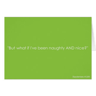 Christmas Xanderism #129 Naughty and Nice Card