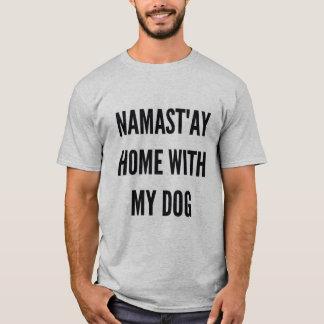 Christmas xmas hanukkah namast'ay home with my dog T-Shirt