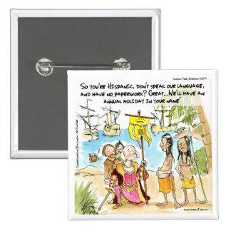 Christopher Columbus Immigrates To America Funny 15 Cm Square Badge