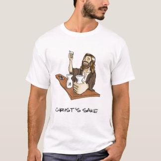 Christ's Sake T-Shirt